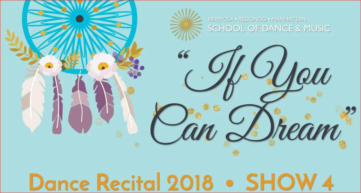 "Show 4 – ""If You Can Dream"" June 2018 SDM Dance Recital"
