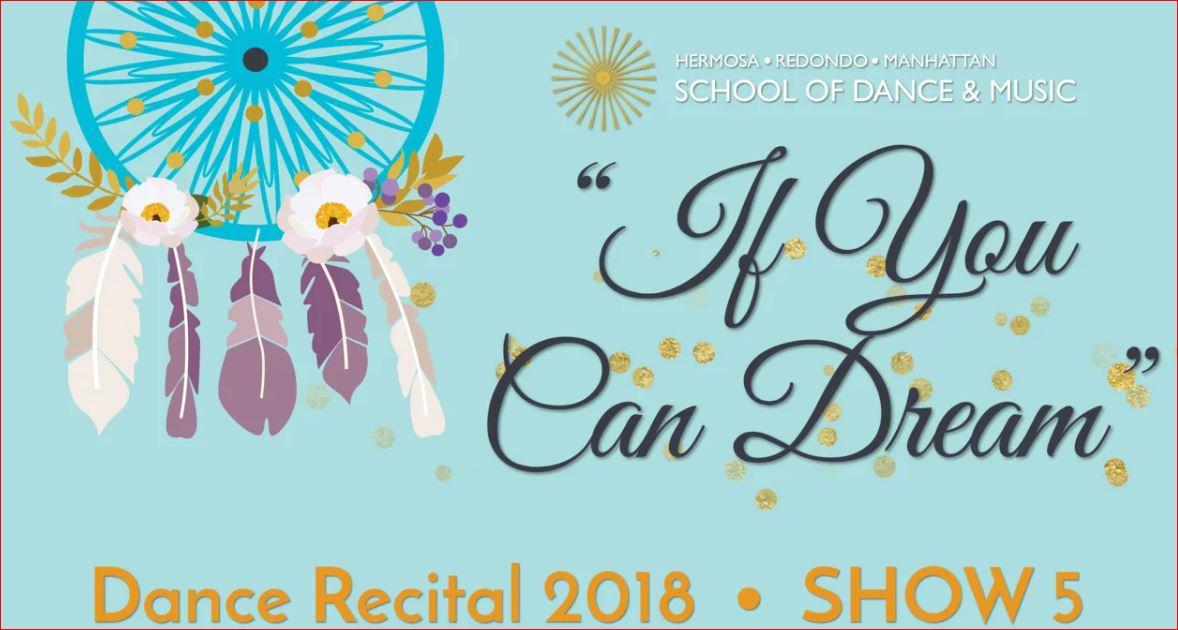 "Show 5 – ""If You Can Dream"" June 2018 SDM Dance Recital"