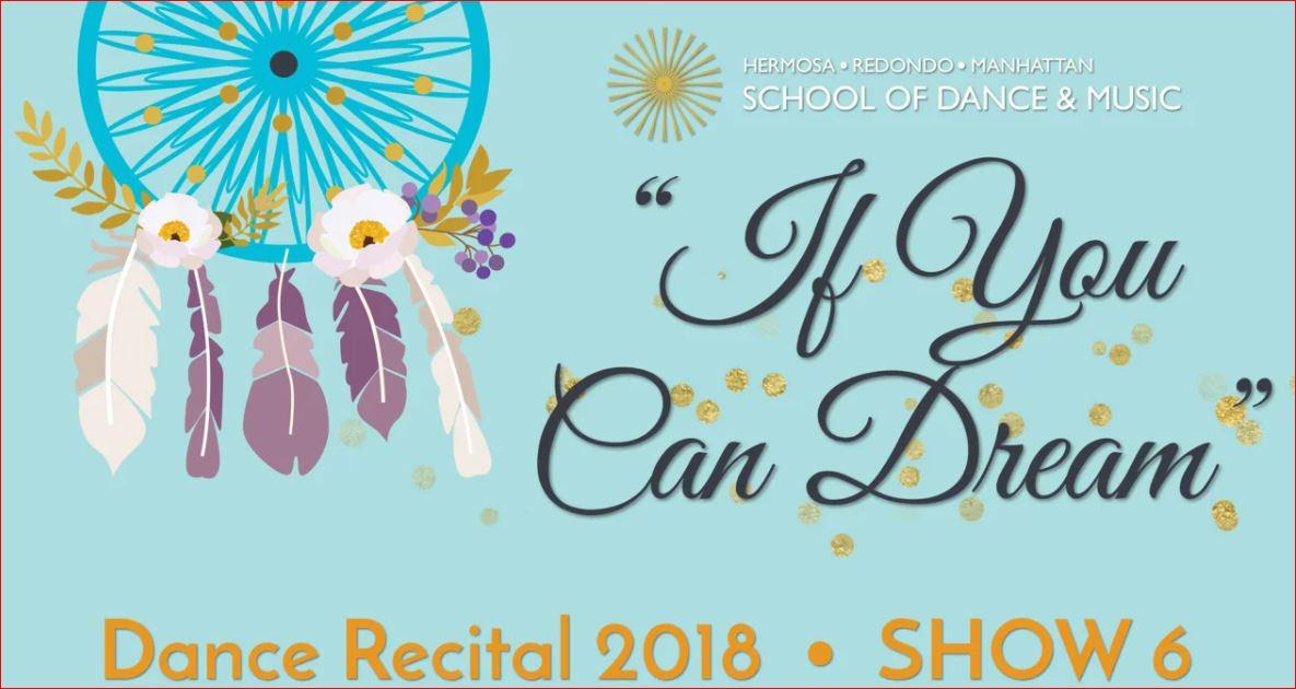 "Show 6 – ""If You Can Dream"" June 2018 SDM Dance Recital"
