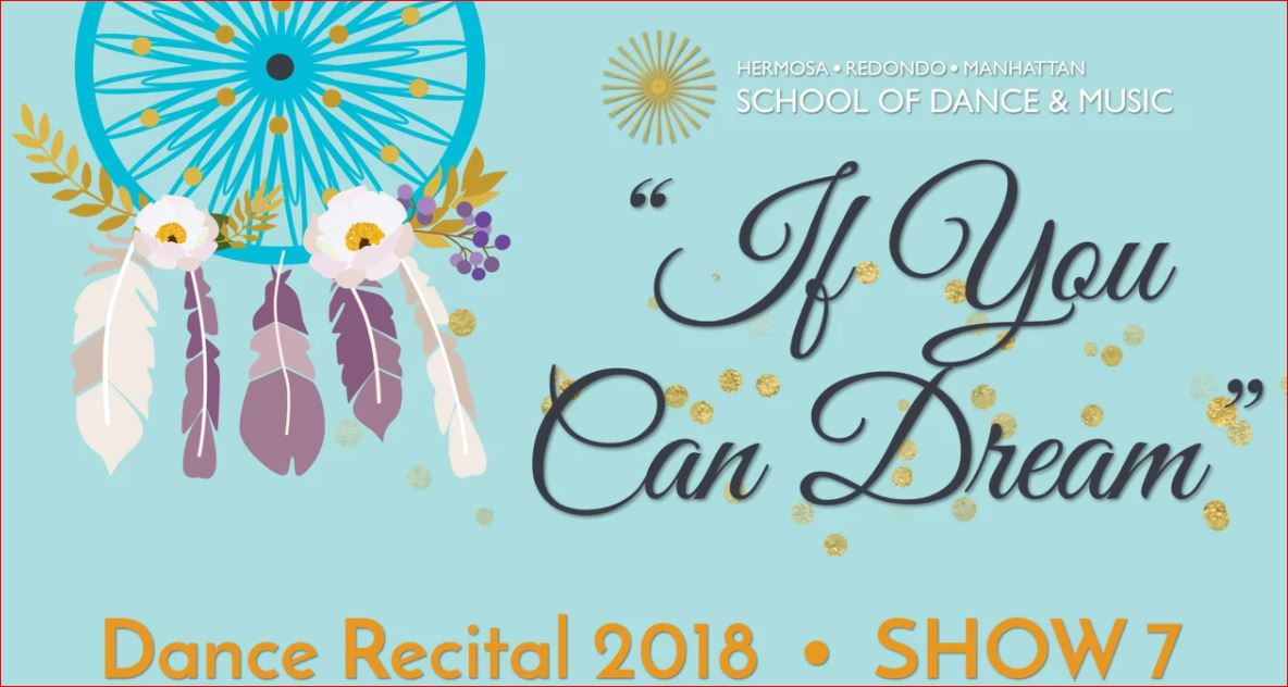 "Show 7 – ""If You Can Dream"" June 2018 SDM Dance Recital"