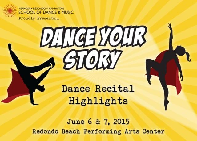 "Highlights – ""Dance Your Story"" June 2015 SDM Dance Recital"