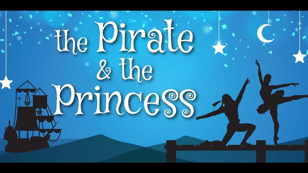 The Pirate & The Princess – Ballet 2018