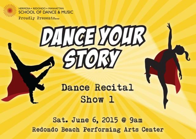"Show 1 – ""Dance Your Story"" June 2015 SDM Dance Recital"