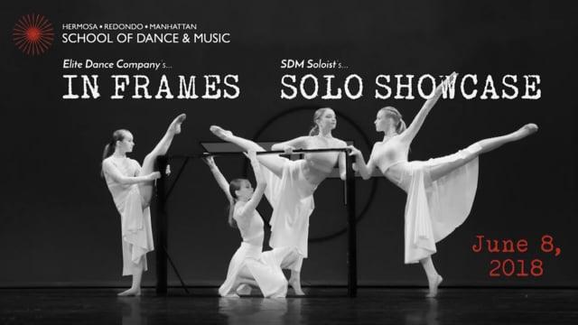 """""""In Frames"""" & """"Solo Dance Showcase"""""""