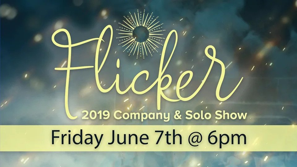 """""""Flicker"""" – 2019 Company & Solo Showcase"""