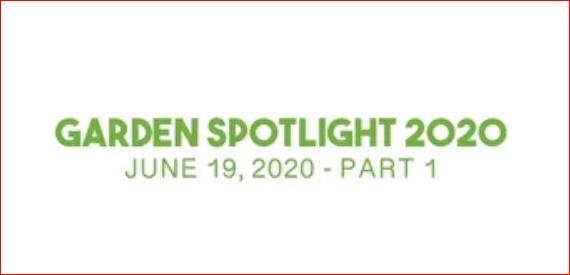 Friday – Garden Spotlight – Part 1